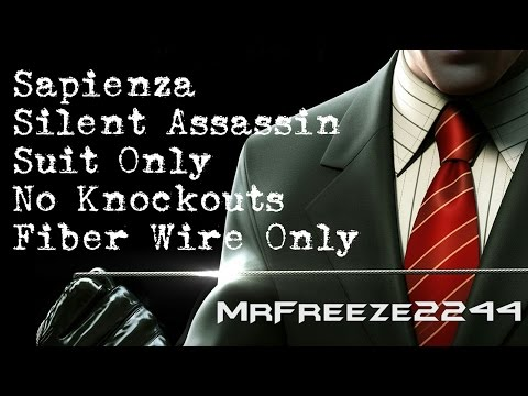 HITMAN - Sapienza - Silent Assassin/Suit Only/No KOs/Fiber Wire Only