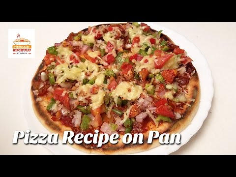 Pizza Recipe | Pizza without Oven | Homemade Delicious Pizza Recipe | How to make Pizza Recipe