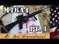 M16A4 Project Pt. 1