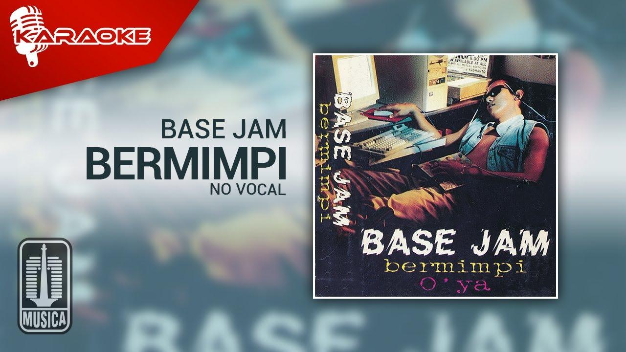 Download Base Jam - Bermimpi (Official Karaoke Video)   No Vocal MP3 Gratis