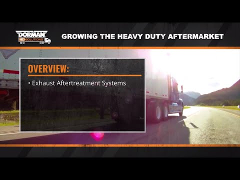 How Aftertreatment Systems Operate with Heavy Duty Diesel Engines by Dorman Products (Episode 4)