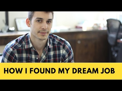 How I Found My Dream Job