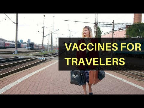 Vaccines for Travelers