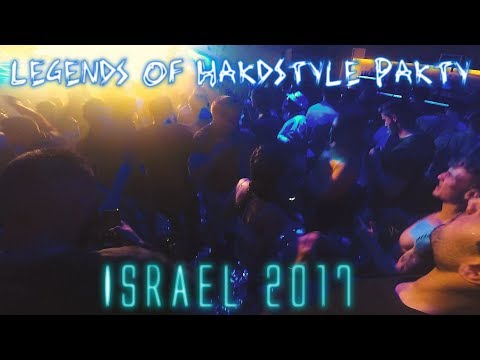 Legends Of HardStyle Party ISRAEL 2017