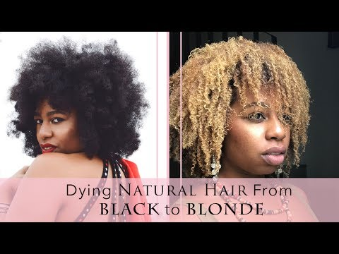 Natural Hair Tutorial: How to Dye Natural Hair Blonde from Black