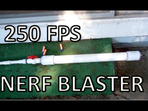 How To: 250 FPS Homemade NERF Blaster