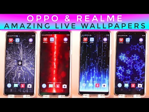 Amazing Live Wallpapers For Oppo & Realme Phones