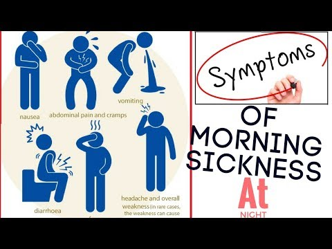 Symptoms Of Morning Sickness At Night | How To Deal With Morning Sickness At Night