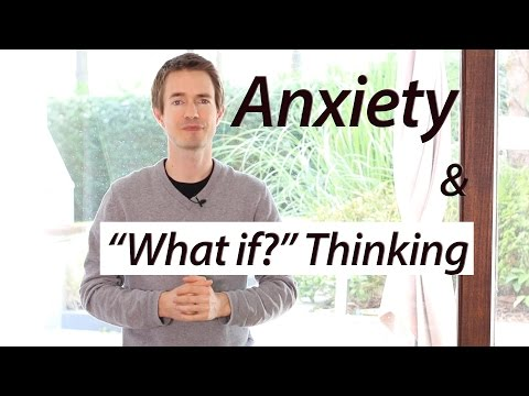 Anxiety and