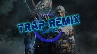 The Witcher (Steel For Humans Trap Remix) | Wild Hunt Theme - Effect Music