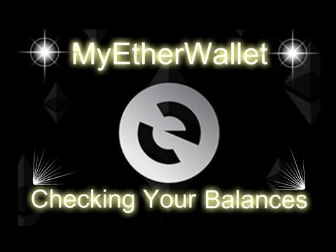 MyEtherWallet - Checking Your Transactions and Balances