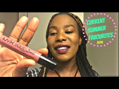 ** Current Summer Favourites ** | BeautyByChick