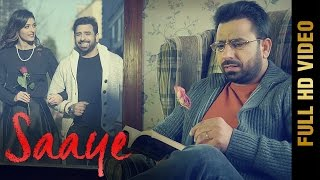 SAAYE (Full Video) || SHEERA JASVIR || Latest Punjabi Songs 2016 || AMAR AUDIO