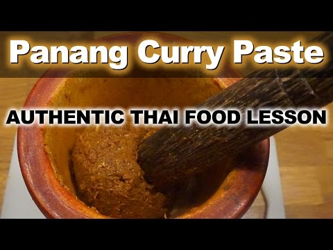 Authentic Thai Recipe for Panang Curry Paste  |  แกงพะแนง | Homemade Kaeng Panang