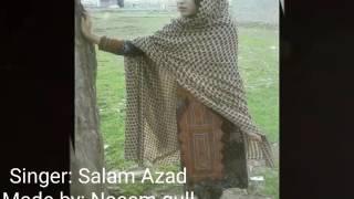 Salam azad new brahvi song   {Naeem Gull}