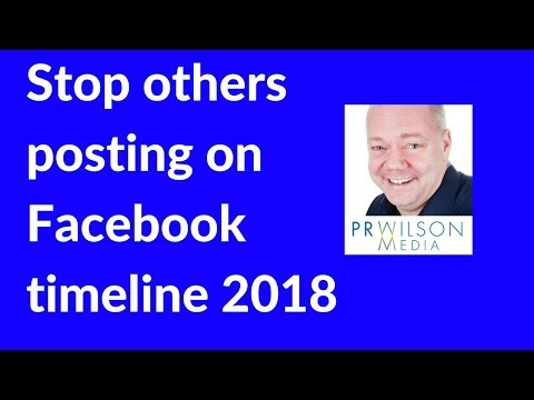 How to stop someone posting to your Facebook timeline 2018