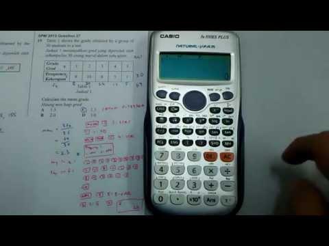 [Casio fx-570ES] Statistics - Frequency Table - SPM 2013 P1 Q27