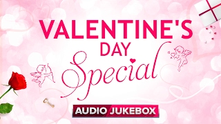 ❤ Valentine's day special | Audio Jukebox | Romantic Hindi Songs ❤