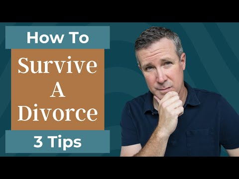How To Survive A Divorce - Tips for Coping With Your Divorce