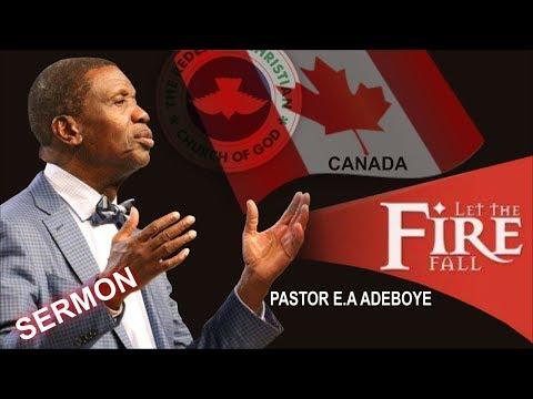 Pastor E.A Adeboye Sermon @ RCCG 2018 Canada HOLY GHOST SERVICE