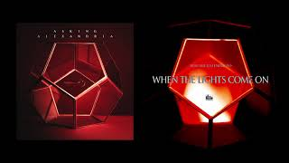 ASKING ALEXANDRIA - When the Lights Come On
