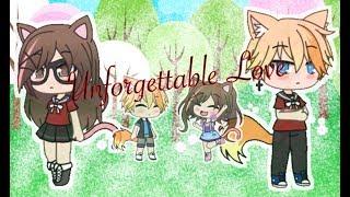 Unforgettable Love | Gacha Life Mini Movie