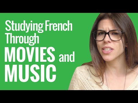 Ask a French Teacher - Studying French Through Movies and Music