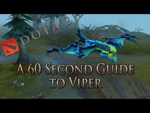 DotA 2 Guide - Viper Done Quick