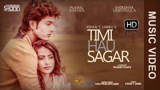 Timi Hau Sagar - Tara Prakash Limbu | Ft. Puspal Khadka & Shikshya Sangroula