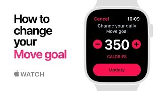 Apple Watch Series 4 — How to change your Move goal — Apple