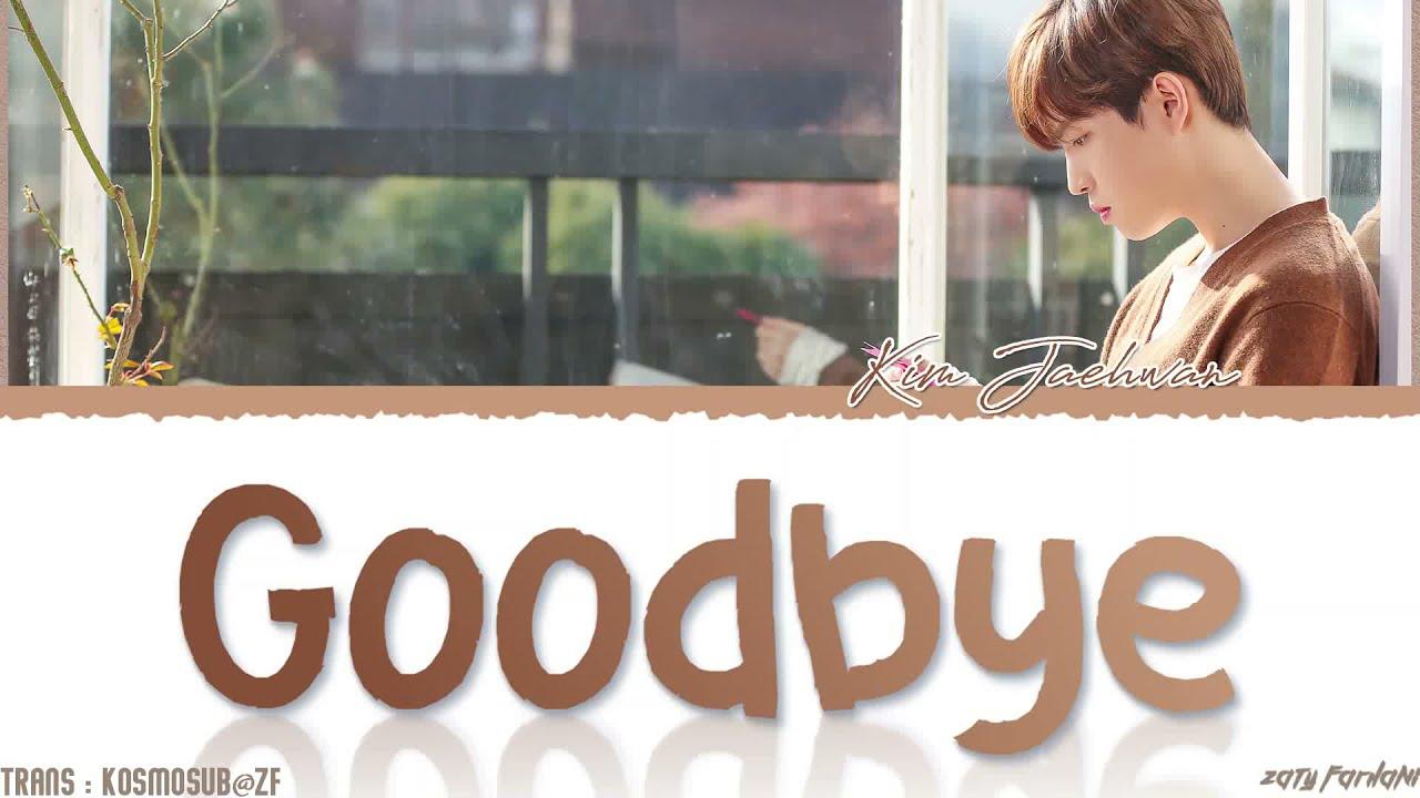 Goodbye - Kim Jae Hwan