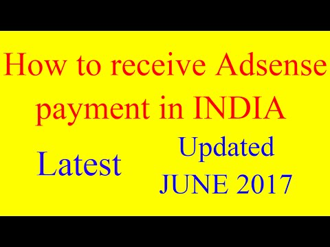 How to receive payment from google adsense in india (updated) 2018 latest