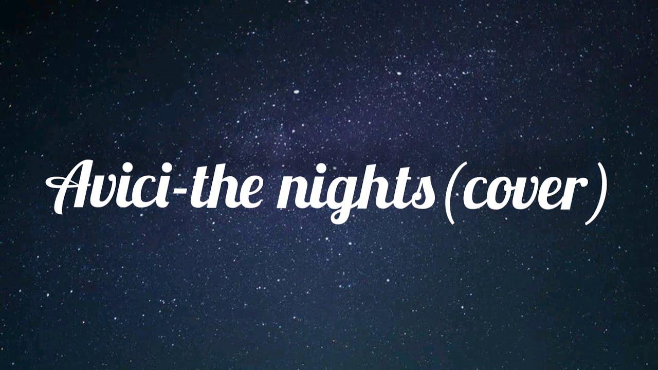 Avicii-The Nights cover(lirik dan sub indo)