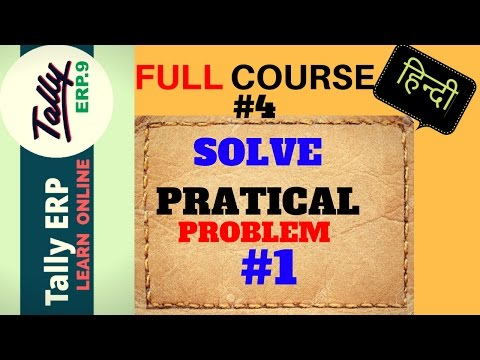 Learn TALLY #4 Practical PROBLEM 1 | open new company | pass some simple journal entries in tally