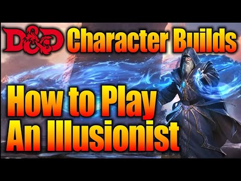 How to Play an D&D Illusionist | Dungeons and Dragons Character Builds