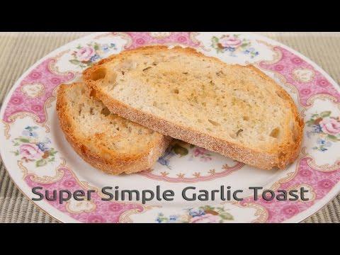 Super Simple Garlic Toast (HC101 Quick Tip)