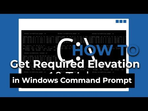How To - Get Required Elevation and Privieges in Windows Command Prompt