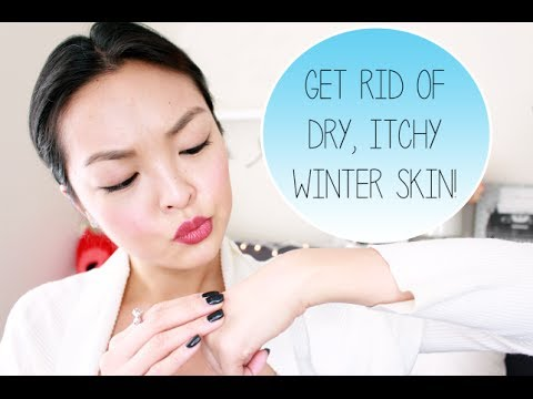 HOW TO: Get Rid Of Dry Itchy Winter Skin!