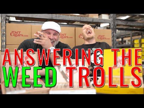 Tim & Bradley Answer the Weed Trolls!!! (F. Fratello Cigars)
