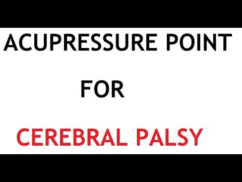 Acupressure Point for Cerebral Palsy