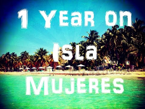 Living on Isla Mujeres