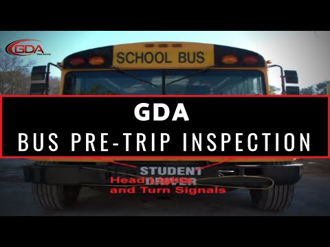 GDA Training School Bus Pre-Trip Inspection