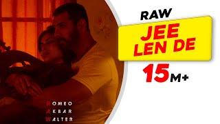Jee Len De   Mohit Chauhan   RAW   John Abraham   Mouni Roy   Jackie Shroff