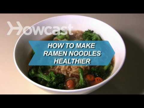 How to Make Ramen Noodles Healthier