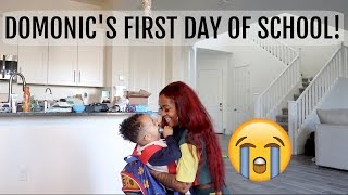 DOMONIC'S FIRST DAY OF SCHOOLl!!! *Emotional*