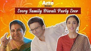 Every Family Diwali Party Ever - Dard-e-Diwali | Happy Diwali