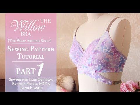 The Willow Bra 'Wrap Around Style' Tutorial: Part 1