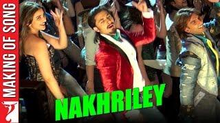 Making Of The Song  Nakhriley  Kill Dil  Ranveer Singh  Ali Zafar  Parineeti Chopra