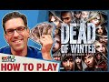 Dead Of Winter How To Play