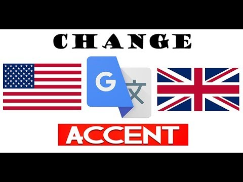 How to switch Google Translate to American or British accent